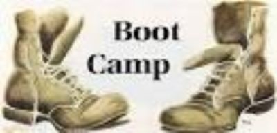 ''I AM GOING TO BOOT CAMP''.....